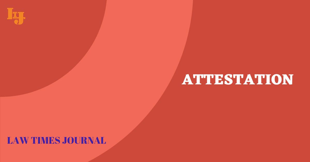 Attestation Law Times Journal